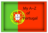 My A~Z of Portugal